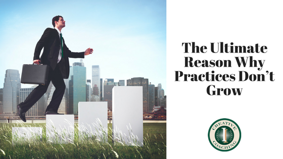 The Ultimate Reason Why Practices Don't Grow